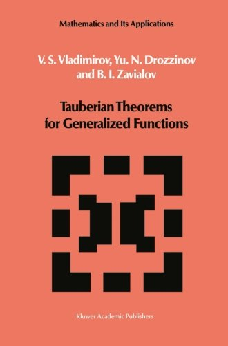 Tauberian Theorems for Generalized Functions (Mathematics and its Applications)