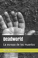 Deadworld: La Europa De Los