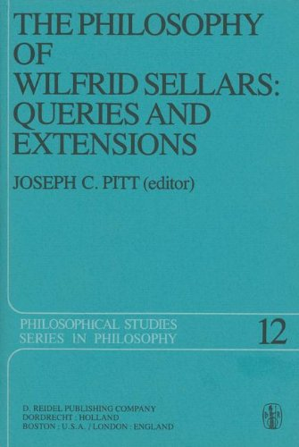 Read Online The Philosophy of Wilfrid Sellars: Queries and Extensions: Papers Deriving from and Related to a Workshop on the Philosophy of Wilfrid Sellars held at ... 1976 (Philosophical Studies Series) PDF