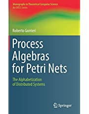 Process Algebras for Petri Nets: The Alphabetization of Distributed Systems