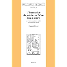 L'Incantation Du Patriarche Pu'an: Les Avatars Du Syllabaire Sanskrit Dans La Musique Chinoise