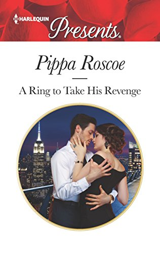 A Ring To Take His Revenge (Winners' Circle, book 1) by