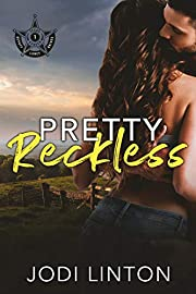 Pretty Reckless ((Deputy Laney Briggs/ Texas Ranger) Book 1)