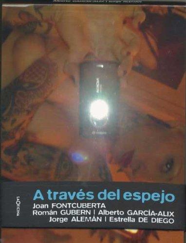 Descargar Libro A Través Del Espejo Joan Fontcuberta