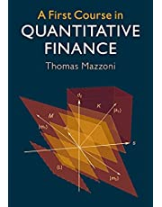 A First Course in Quantitative Finance