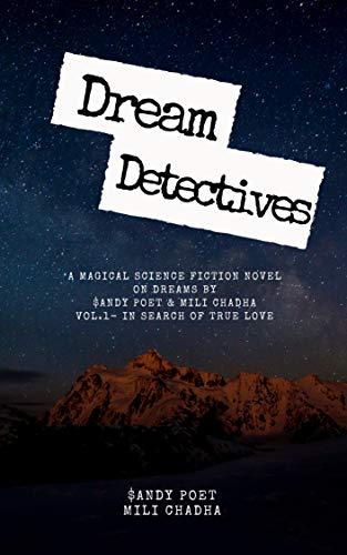 DREAM DETECTIVES-VOL-1-CH-1: VOL.1-IN SEARCH OF TRUE LOVE-CHAPTER-1 (DREAM DETECTIVES(IN SEARCH OF TRUE LOVE))