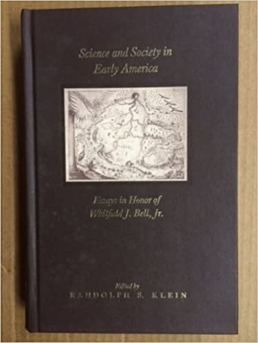 Amazoncom Science And Society In Early America Essays In Honor Of  Science And Society In Early America Essays In Honor Of Whitfield J Bell  Jr Memoirs Of The American Philosophical Society St Ed Edition Learning English Essay also Essay Papers Online Student Life Essay In English