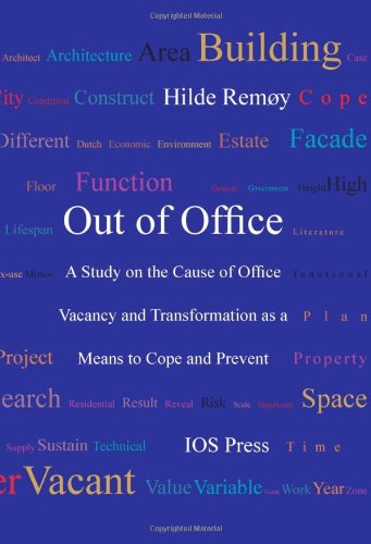 Out of Office: A Study on the Cause of Office Vacancy and Transformation as a Means to Cope and Prevent