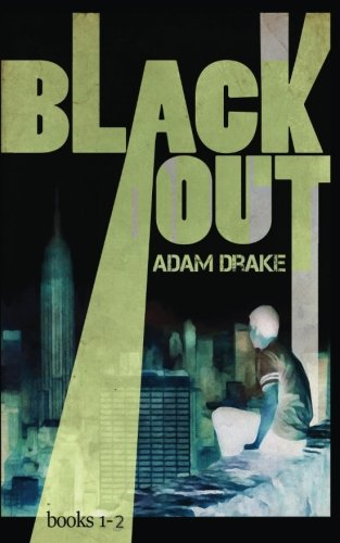 Blackout Collection (A Post-Apocalyptic Dystopian Thriller) Books 1-2