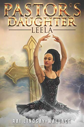 Book: Pastor's Daughter - Leela (Pastor Cannon Series) by Rai Lindsay-Wallace