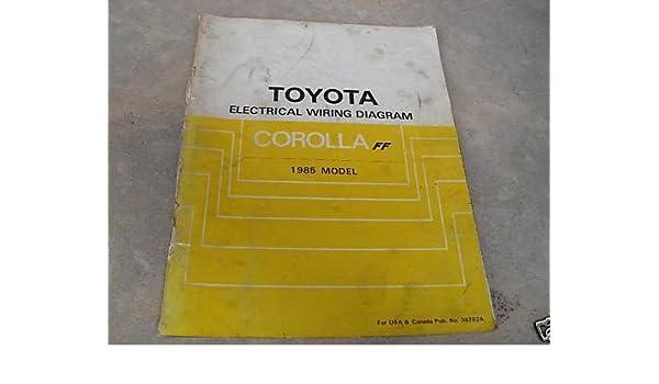 Swell 1985 Toyota Corolla Ff Repair Manual Toyota Amazon Com Books Wiring Cloud Venetioscosaoduqqnet