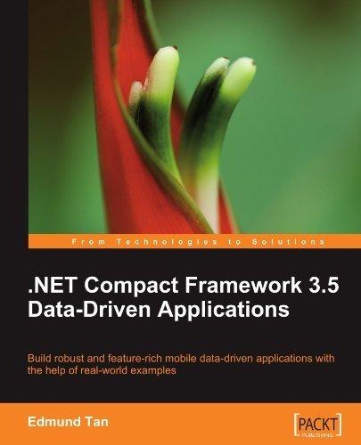 .NET Compact Framework 3.5 Data Driven Applications by Edmund Zehoo (2010-04-30)
