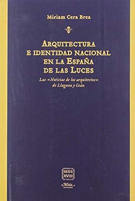 Arquitectura e identidad nacional en la España de las Luces: Las
