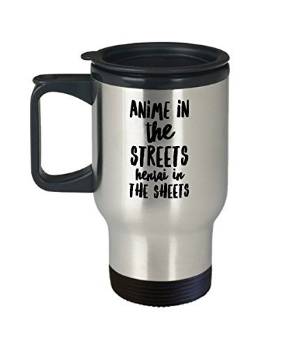 Anime Travel Coffee Mug - In The Streets Hentai In The Sheets - Comic Book Gifts for Men - 14oz Stainless Steel Cup