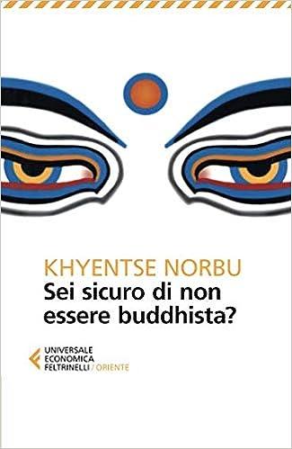 Sei Sicuro Di Non Essere Buddhista Pdf