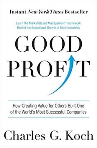 Good Profit: How Creating Value for Others Built One of the World's