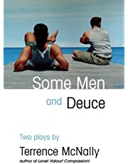 Some Men and Deuce: Two Plays