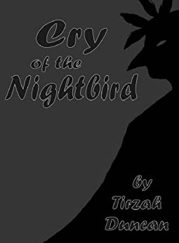 Cry of the Nightbird by [Duncan, Tirzah]