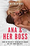 Ana & Her Boss - Kindle edition by Dsoul, Damien. Literature & Fiction Kindle eBooks @ Amazon.com.
