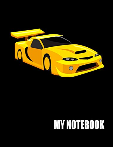 My Notebook. For Sports Car Fans. Blank Lined Planner Journal Diary.