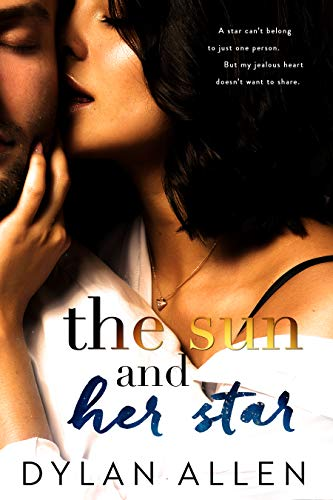 The Sun and Her Star - A Friends to Lovers Romance (Got To Have Something To Keep Us Together)