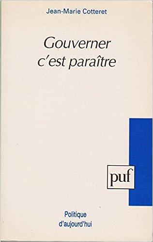 Livres gratuits en ligne Gouverner, c'est paraître pdf epub