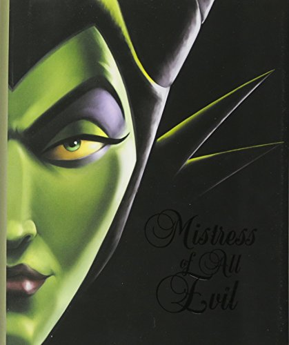 Evil Disney (Mistress of All Evil: A Tale of the Dark Fairy (Villains))