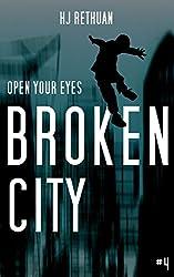 Broken City (Open Your Eyes Book 4)