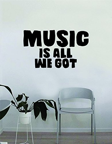 (Chance the Rapper Music is All We Got Quote Decal Sticker Wall Vinyl Bedroom Living Room Decor Art Music Lyrics Rap Hip Hop Inspirational )