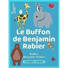 Le Buffon de Benjamin Rabier (Classiques Jeunessse) (French Edition)