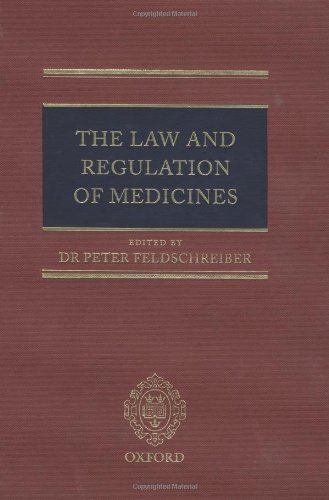 The Law and Regulation of Medicines by Oxford University Press