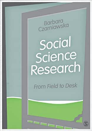 Social Science Research: From Field to Desk - Kindle ...