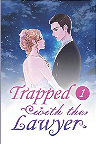Trapped with the Lawyer 1: Bai Cha, Mobo Reader: 9781717982216