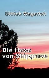 Die Hexe von Shipgrave: Mysterythriller