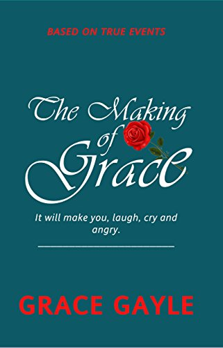The Making Of Grace Faith In A Journey Of Laughing Crying And
