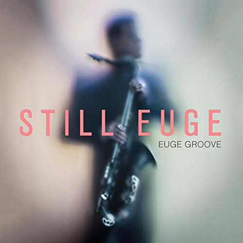 Still Euge (Best Smooth Jazz Radio Stations)