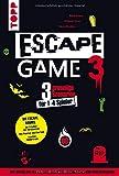 Escape Game 3 HORROR: 3 gruselige Escape Rooms ab 16: Das Erwachen des Vampirs, Die Horde der Zombies, Mysterium Geisterspuk
