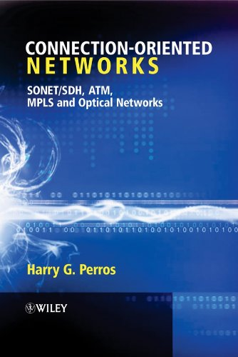 Connection-Oriented Networks: SONET/SDH, ATM, MPLS and Optical Networks PDF