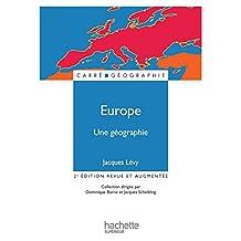 Europe, une géographie - La fabrique d'un continent (Carré Géographie) (French Edition)