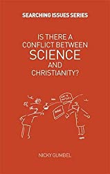Is There A Conflict Between Science & Christianity? (Searching Issues)