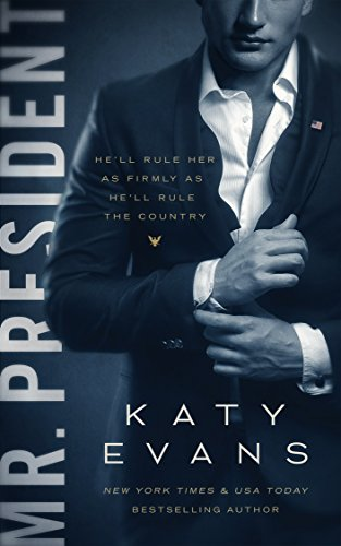 Mr Steam Series (Mr. President (White House Book 1))