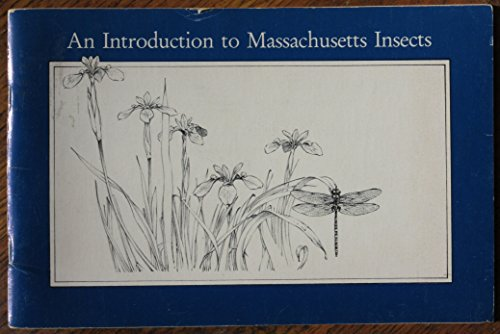 An introduction to Massachusetts insects (Man and nature series)