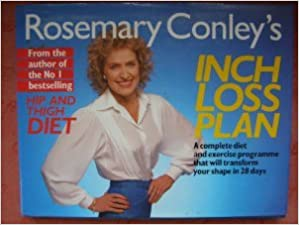 Book Rosemary Conley's Inch Loss Plan: A Complete Diet and Exercise Programme That Will Transform Your Shape in 28 Days