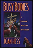 Busy Bodies, Joan Hess, 0525939105