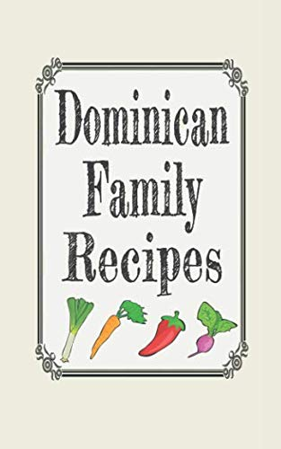 Dominican family recipes: Blank cookbooks to write in by Wanderlust mother