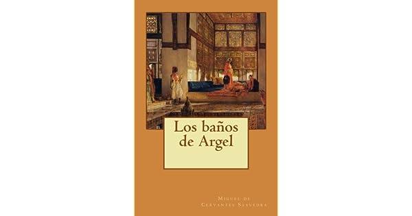 Amazon.com: Los baños de Argel (Spanish Edition ...