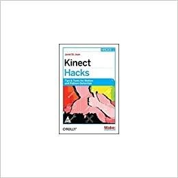 Buy Kinect Hacks Book Online at Low Prices in India | Kinect