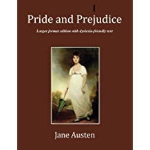 Pride and Prejudice: Large format edition with Dyslexia-friendly text
