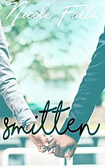 Smitten by [Falls, Nicole]