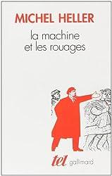 La Machine et les rouages: La formation de l'homme soviétique